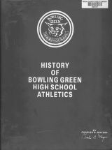History of Bowling Green High School Athletics