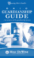 Ohio guardianship guide : An overview of the guardianship process.