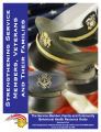 Strengthening service members, veterans and their families the service member, family and...