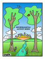 Environmental activity book learn about the environment and how you can help protect the quality...