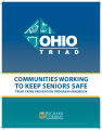 Ohio Triad communities working to keep seniors safe : Triad crime prevention program handbook.