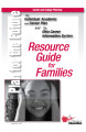 Plan for the future : resource guide for families : the individual academic and career plan and...