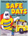 Safe days : with Oliver Owl