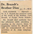 Dr. Brandt's Brother Dies