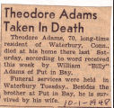 Theodore Adams Taken in Death