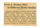 Irvin J. Decker Dies in Bellevue Home Sunday