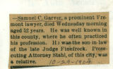 Report of the death of Samuel C. Garver, prominent Fremont, Ohio lawyer.