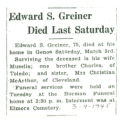 Edward S. Greiner Died Last Saturday