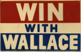 'Win with Wallace' Presidential campaign poster
